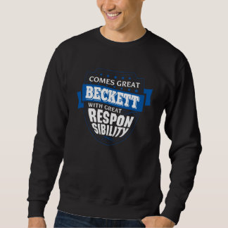 Kommt großer BECKETT. Geschenk-Geburtstag Sweatshirt
