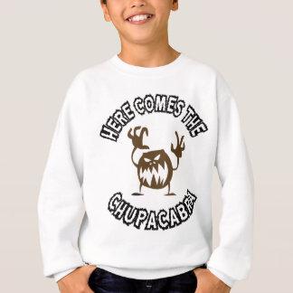 Kommt hier der Chupacabra Sweatshirt