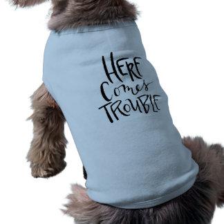 Kommt hier Problem-lustiger Hundeshirt