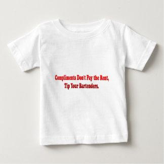 Komplimente zahlen nicht die Miete Baby T-shirt