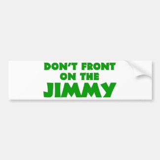 Konfrontieren Sie nicht auf dem Jimmy Autoaufkleber