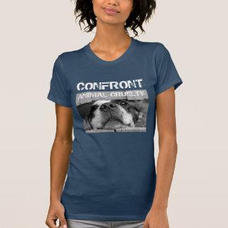 Konfrontieren Sie Tiergrausamkeit T-Shirt