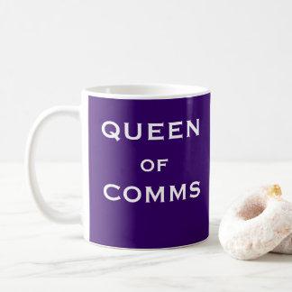 Königin Comms lustiger weiblicher Kaffeetasse