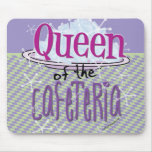 Königin der Cafeteria - Mittagessen-Dame Mousepads