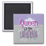Königin des Cafeteria-Magneten Kühlschrankmagnet