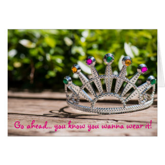 Königin für einen Tag - Geburtstag Karte