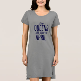Königin sind geborenes im April T - Shirt-Kleid Kleid