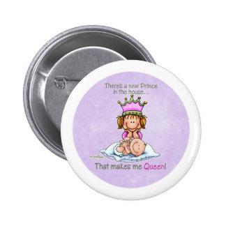 Königin von Prinzen - Knopf der großen Schwester Runder Button 5,7 Cm