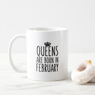 Königinnen sind geborene im Februar Kaffee-Tasse Tasse
