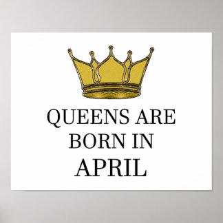 Königinnen sind im April geboren Poster