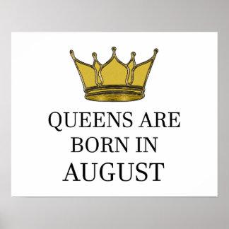 Königinnen sind im August geboren Poster