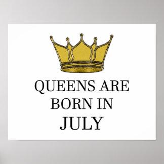 Königinnen sind im Juli geboren Poster