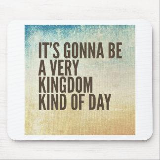 Königreich-ein bisschen Tag Mousepad