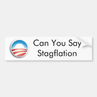 Können Sie SayStagflation Autoaufkleber