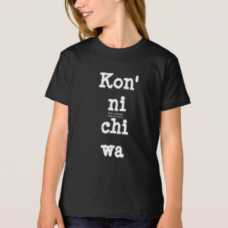 Kon'nichiwa T-Shirt