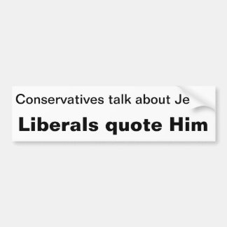 Konservative, Liberale und Jesus Autoaufkleber