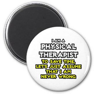 Körperlicher Therapeut… nehmen an, dass ich nie Runder Magnet 5,7 Cm