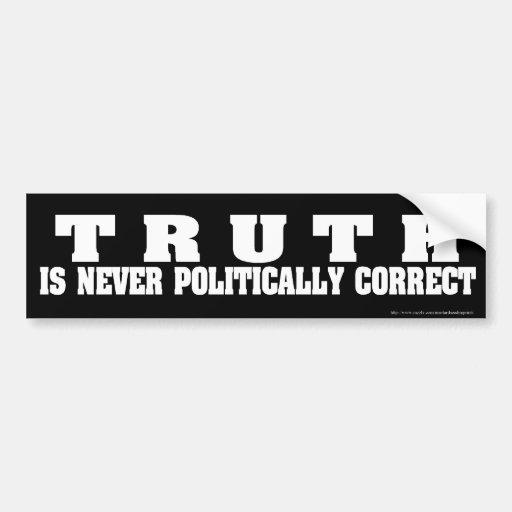 korrekter Autoaufkleber der Wahrheit nie politisch