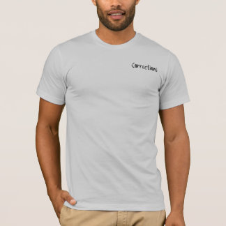 Korrekturen setzten Spaßvogel gefangen T-Shirt