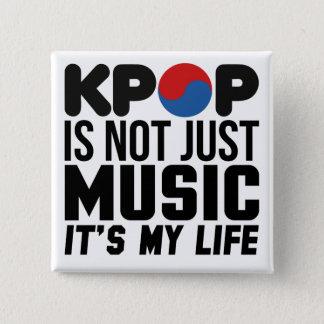 Kpop ist meine Leben-Musik-Slogan-Grafiken Quadratischer Button 5,1 Cm