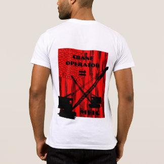 KRAN-BETREIBER ENTSPRICHT MFIC SHIRT-RAUPEN-KRAN T-Shirt
