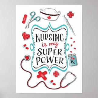 Krankenpflege ist mein SuperPowerplakatdruck Poster