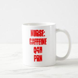 Krankenschwester: Koffein Q4H PRN Kaffeetasse