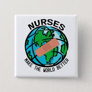 Krankenschwestern stellen die Welt besseren Quadratischer Button 5,1 Cm