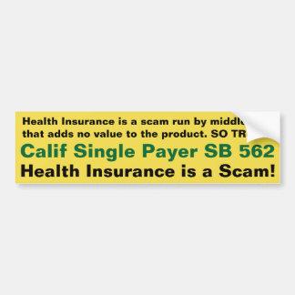 Krankenversicherung ist ein Betrug!!! - Autoaufkleber