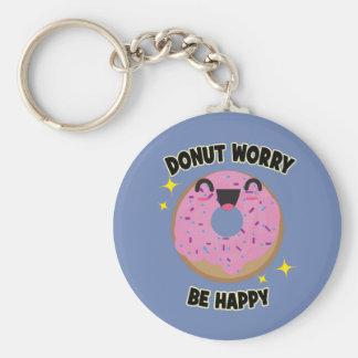 Krapfen-Sorge ist glückliches Keychain Schlüsselanhänger