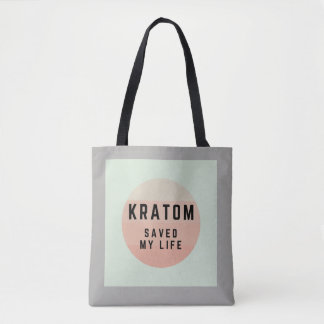 Kratom saved my life. tasche