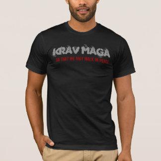 Krav Maga,…, damit wir in Frieden gehen können T-Shirt
