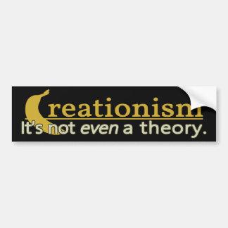 Kreationismus: Es ist nicht einmal ein Theorie Aut Autoaufkleber