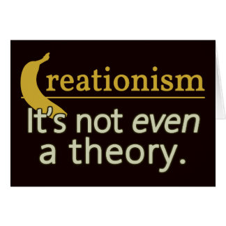Kreationismus. Es ist nicht einmal eine Theorie Karte