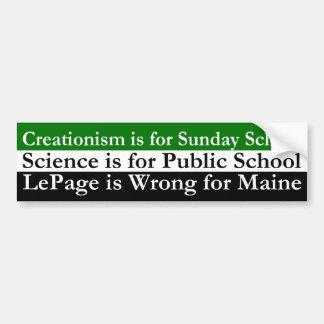 Kreationismus, Wissenschaft und Paul LePage Autoaufkleber