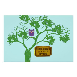 Krebs lebt nicht hier Baum-Eule Poster