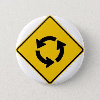 Kreisverkehr-Landstraßen-Zeichen Runder Button 5,7 Cm