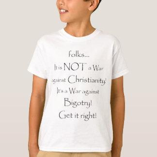 Krieg gegen Fanatismus! T-Shirt