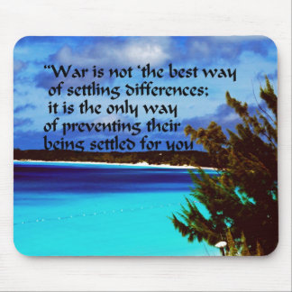 Krieg ist nicht die Antwort Mousepad