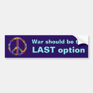 Krieg sollte die LETZTE Wahl sein Autoaufkleber