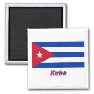 Kuba Flagge MIT Namen Magnete