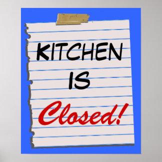 Küche ist geschlossen!  Plakat-Druck