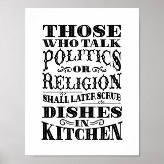 """Küchenkunst: """"Die, die sprechen Politik oder Poster"""