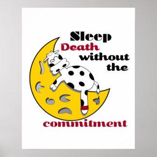 Kuh auf dem Mond-Schlaf-Tod ohne die Verpflichtung Poster