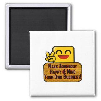Kümmern Sie sich um Ihr eigenes Geschäft Quadratischer Magnet