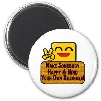 Kümmern Sie sich um Ihr Geschäft Runder Magnet 5,1 Cm
