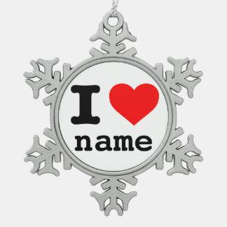 """KUNDENGERECHT """"ICH LIEBE (individueller Name) """" Schneeflocken Zinn-Ornament"""