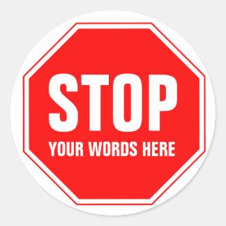 Kundenspezifischer Stoppschild (addieren Sie Ihren Runder Aufkleber