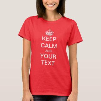 Kundenspezifischer Text behalten ruhiges Shirt