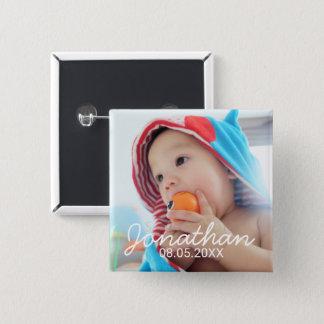 Kundenspezifisches Foto mit Namen und Datum Quadratischer Button 5,1 Cm